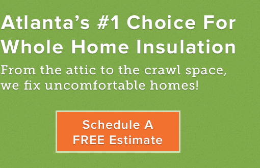 Atlanta's #1 Choice For Whole Home Insulation. From the attic to the crawl space, we fix uncomfortable home! Schedule A FREE Estimate